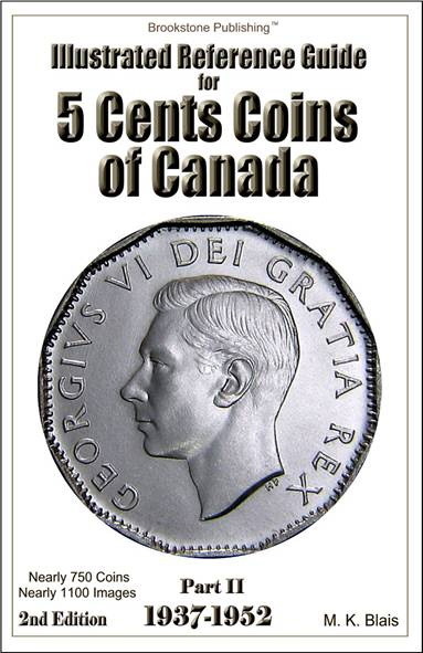 Illustrated Reference Guide for 5 cents coins of Canada - 1937-1952 - 2nd Edition