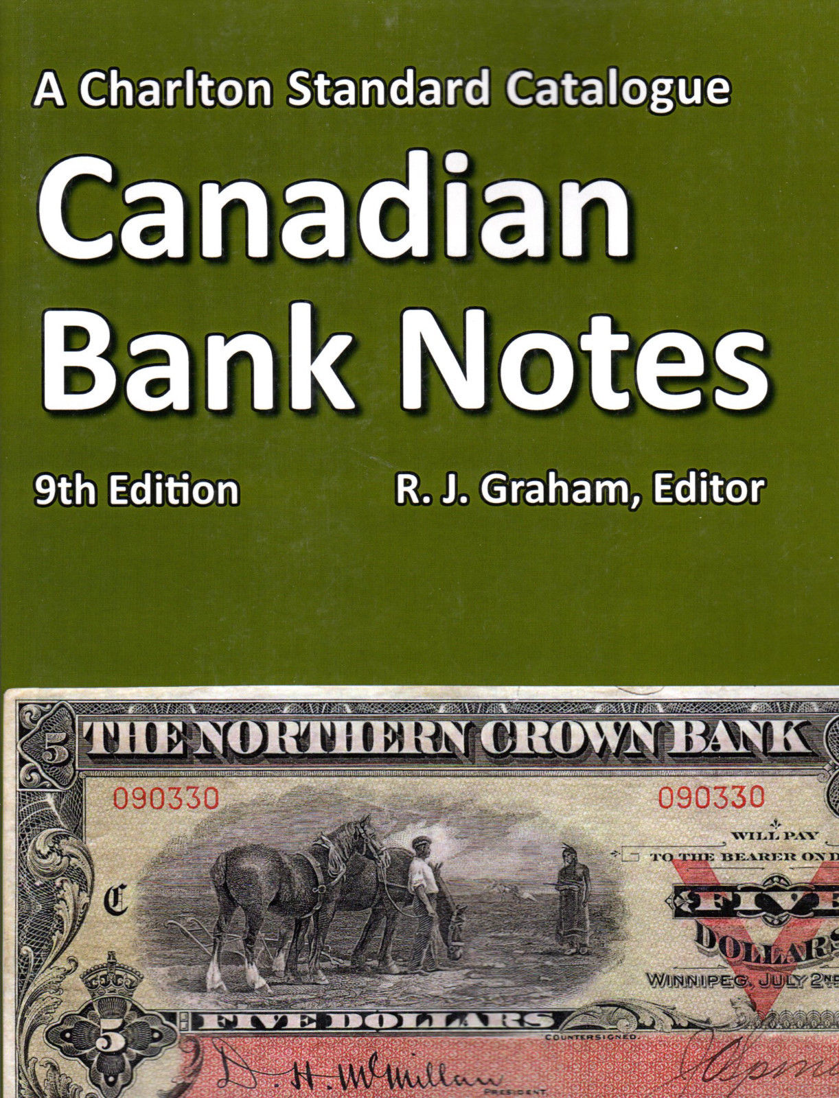 Charlton Canadian Banknotes 9th Edition