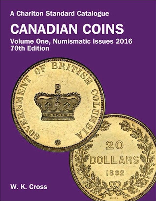 Charlton Standard Catalogue Of Canadian Coins - 70th Edition - 2016