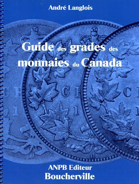 Guide des grades des monnaies du Canada