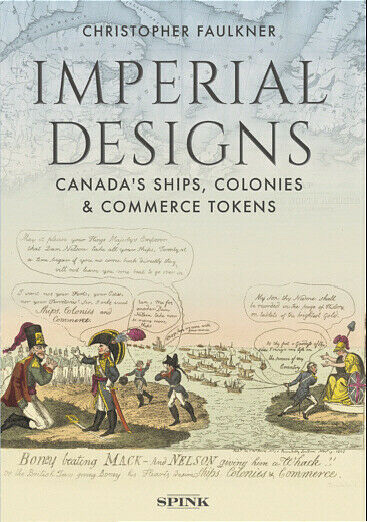 Imperial Designs Canada's Ships, Colonies & Commerce Tokens