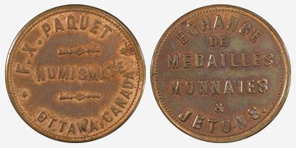 F.X. Paquet - Ottawa - Numismate Echange de medailles, monnaies * jetons