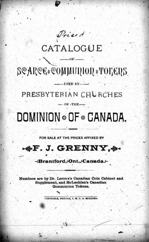 Catalogue of Scarce Communion Tokens used by Presbytarian Churches of the Dominon of Canada
